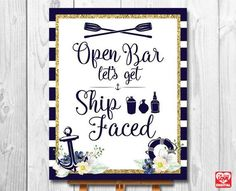 Printable Nautical Wedding Sign | Open Bar Sign | Let's Get Ship Faced| Card Table Sign | 8x10 | Instant Download | Signage,Decor | JPG |