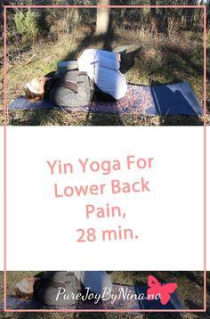 Yin Yoga For Lower Back Pain, 28 Min.  #yinyoga #onlineyoga #yinyogalowerback #lowerbackpain #workoutlowerbackpain #yinyogalowerback Online Yoga, Low Back Pain, Yoga Tips, Yin Yoga, Anxiety, Joy, Workout, Mental Health, Group