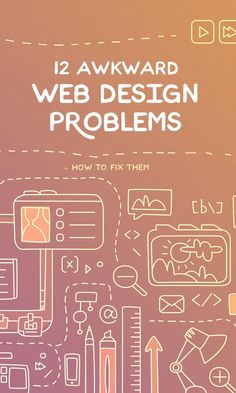 Here are a few awkward web design problems that can stick out on your website, pivoting your designs in the past, and restricting your audience.