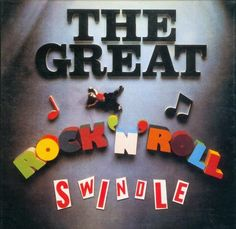 Sex Pistols - The Great Rock 'n' Roll Swindle - cover art Woody, Johnny B Goode, Iconic Album Covers, Lp Cover, Cover Art, Thing 1, Rockn Roll, Save The Queen, Post Punk