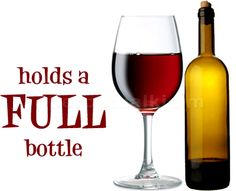 A wine glass that holds a full bottle of wine!