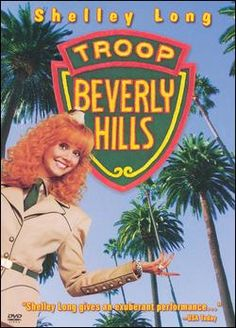 Troop Beverly Hills.  I LIVED for this movie when I was younger.  I think I still do.