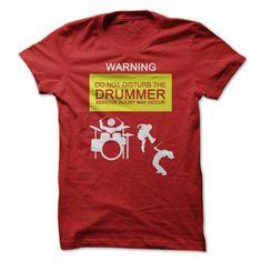 "Price $21.95 PROMO Drummers Drum Shirt - ""Warning: Do Not Disturb The Drummer…"