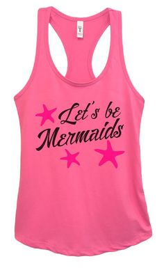 Womens Let's Be Mermaids Grapahic Design Fitted Tank Top - Ideal1573