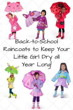 Back to School Raincoats and Accessories to Keep Your Little Girl Dry All Year Long!