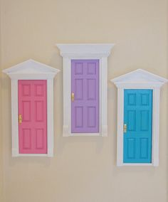 Tooth Fairy Doors...just use the doll house door from the craft store, paint and hang on the wall.  A great way to make the magic for the little ones.