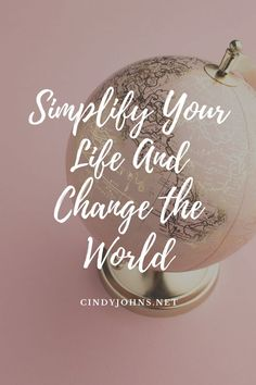 How can we change the world for the better? In this post I'm sharing how to simplify your life so you can make a positive impact on your world. Self Development, Personal Development, Keep Life Simple, Hall Of Mirrors, Good Deeds, Helping The Homeless, Consumerism, Talking To You, Simple Living