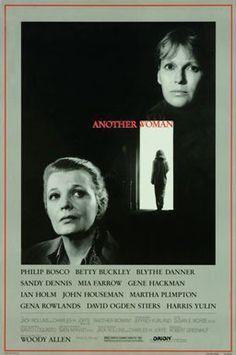 .Un'altra donna (Another Woman) è un film del 1988 diretto da Woody Allen, con Gena Rowlands, Mia Farrow e Gene Hackman.