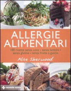#(usato)allergie alimentari. 100 ricette senza edizione Tecniche nuove  ad Euro 19.46 in #Tecniche nuove #Cucina cibi e bevande