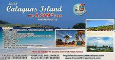 3D2N,  CALAGUAS ISLAND, Philippines, P4,199 ($86)/person,  minimum 10 persons.