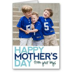 Happy Mothers Day from your Boys Greeting Card #mothersday