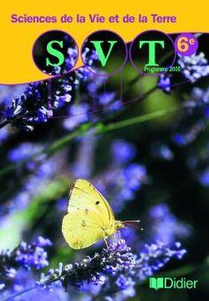 Sciences de la vie et de la terre 6e - Livre de l'élève - http://www.editionsdidier.com/article/sciences-de-la-vie-et-de-la-terre-6e-livre-eleve/#