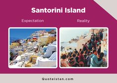 Expectation Vs Reality: Santorini Island http://www.quoteistan.com/2016/12/expectation-vs-reality-santorini-island.html
