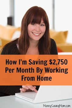 How I'm Saving $2,750 Per Month By Working From Home working from home, work from home #workfrommhome