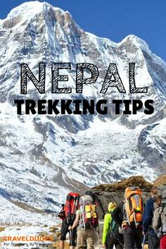 Trekking in Nepal at Everest base camp trek is one of the most popular and visitedadventures in the world. Backpacking Tips, Hiking Tips, Voyage Nepal, Nepal Tibet, Travel Guides, Travel Tips, Mount Everest, Nepal Culture, Everest Base Camp Trek
