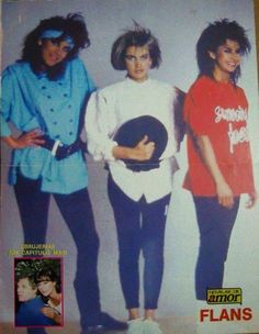 Flans Ilse,Ivonne y Mimi 80s 80's Fashion 1985