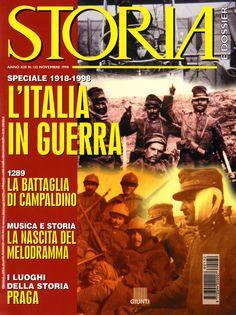 """Storia e Dossier. Giunti - Firenze. n.132. Novembre 1998. Alberto Monteverde. """"Speciale 1918-1998. L'Italia in Guerra"""". Copertina."""