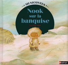 LECTURE & MUSIQUE - Nook sur la banquise de Chloé Gabrielli -