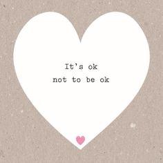 It's ok not to be ok. #Hallmark #HallmarkNL #moeilijk #moeilijkemomenten