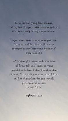 Pray Quotes, Self Love Quotes, Poetry Quotes, Life Quotes, Beautiful Islamic Quotes, Islamic Inspirational Quotes, Reminder Quotes, Self Reminder, Jodoh Quotes