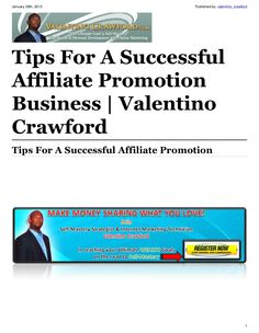 tips-for-a-successful-affiliate-promotion-business by Valentino Crawford via Slideshare