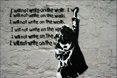 I Will Not Writte On The Wall              LOVE GRAFFITI? 12 OF THE BEST CITIES TO SEE AMAZING STREET ART