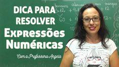 Dica Para Resolver Expressões Numéricas - Vivendo a Matemática com a P...