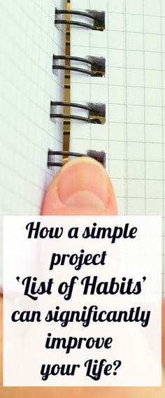 How A Simple Project List Of Habits Can Significantly Improve