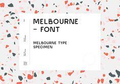 Melbourne Font on Behance
