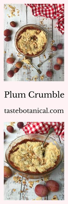 This easy Plum Crumble recipe is made from fresh plums, flavoured with vanilla and star anise, with a crisp, buttery topping.