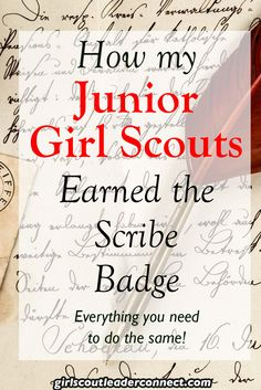 Today I wanted to share some great ideas to help your Girls earn the Scribe badge.