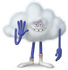 Cloud guy.. Love the part how he irritates Branch