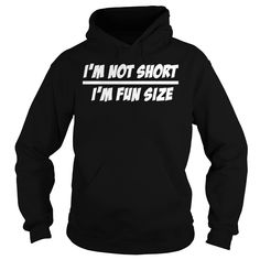 Im Not Short Im Fun Size T-Shirt #gift #ideas #Popular #Everything #Videos #Shop #Animals #pets #Architecture #Art #Cars #motorcycles #Celebrities #DIY #crafts #Design #Education #Entertainment #Food #drink #Gardening #Geek #Hair #beauty #Health #fitness #History #Holidays #events #Home decor #Humor #Illustrations #posters #Kids #parenting #Men #Outdoors #Photography #Products #Quotes #Science #nature #Sports #Tattoos #Technology #Travel #Weddings #Women