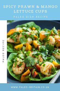 Spicy Prawn & Mango Lettuce Cups  #Paleo #food #recipe #keto #diet #SpicyPrawn