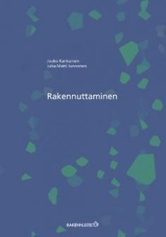 Rakennuttaminen:  Kankainen, Jouko. Rakennustieto 2015, 3. tark. painos.