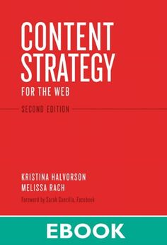 Content Strategy for the Web (2nd Edition) (Voices That Matter) http://www.amazon.es/Content-Strategy-Edition-Voices-Matter-ebook/dp/B00794SWOQ