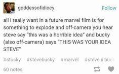 "Captain America (MCU) - Steve Rogers x Bucky Barnes - Stucky headcanon ""And then Steve would retort with 'Well you're the one who let me! Marvel Funny, Marvel Dc Comics, Marvel Movies, Fandoms, Newt Thomas, Geeks, Nananana Batman, Fangirl, Bucky And Steve"
