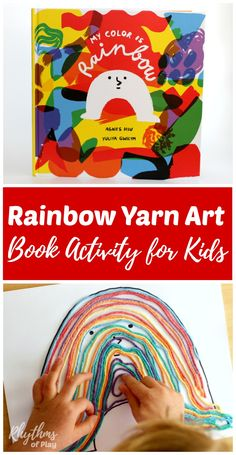 """DIY rainbow yarn art and fine motor activity for kids preschool age and up. This easy book activity idea was inspired by the children's story """"My Color Is Rainbow."""" This fun rainbow craft will help kids learn their colors and strengthen the hand in prepar"""