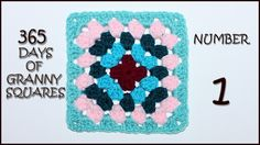 365 Days of Granny Squares: Number 1