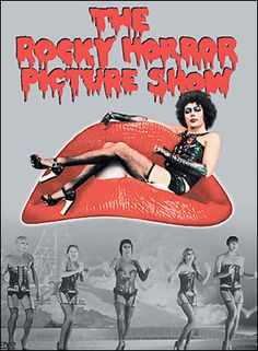 The Rocky Horror Picture Show...... A Halloween must