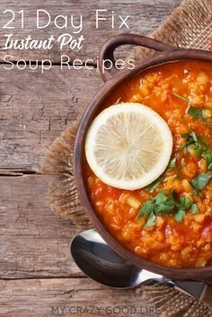 These 21 Day Fix Instant Pot soup recipes make meal planning a dream! You can have healthy, quick, easy, recipes done in a flash. Day Fix Recipes Week Best Instant Pot Recipe, Instant Pot Dinner Recipes, Healthy Dinner Recipes, Easy Recipes, Healthy Soup, Vegan Recipes, Paleo Soup, Vegan Food, Delicious Recipes