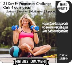 """The perfect """"Challenge"""" to help you get off to a good start with your healthy and fitness during pregnancy. I have tons of Nutrition tips, Sample Menu's, healthy recipes, pregnancy workouts, exercises to help prevent the postpartum pooch, and strategies to help you lose weight FAST postpartum. Join us August 31 for 21 days. Lets be Fit Pregos. repin & Make sure to follow the board on the image to make sure you don't miss any of my daily challenges. We start August 31st."""