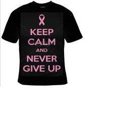 keep calm and never give up Tshirts funny coole t by tshirtsdepo, $14.99
