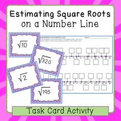 Square Root Approximations on a Number Line - Task Card Ac Math Numbers, Real Numbers, Estimating Square Roots, Real Number System, Scientific Notation, Irrational Numbers, Math Vocabulary, Math Courses, 8th Grade Math