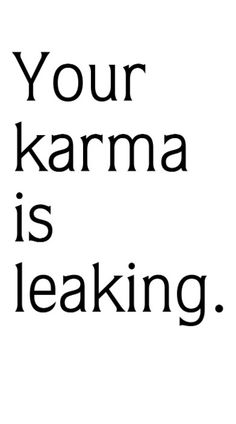 """I am so sick of people talking about """"other people's Karma coming to… Karma Quotes, Words Quotes, Wise Words, Me Quotes, Sayings, Mistress Quotes Karma, Crush Quotes, Great Quotes, Inspirational Quotes"""