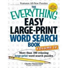 Buy The Everything Easy Large-Print Word Search Book, Volume IV by Charles Timmerman at Mighty Ape NZ. Do you like to relax with a good word search puzzle? With The Everything Easy Large-Print Word Search Book, Volume IV, you'll . Easy Word Search, Word Search Puzzles, New Puzzle, Puzzle Books, Improve Vocabulary, Crossword Puzzles, 100 Words, Eye Strain, Classic Tv