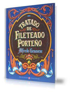 Libros de Fileteado Porteño - Fileteado.com, Fileteado Porteño de Alfredo Genovese