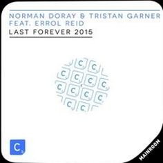 Norman Doray \u0026 Tristan Garner Feat. Errol Reid - Last Forever (Promise Land 2015 Remix) Preview by Promise Land | Free Listening on SoundCloud