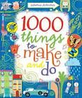 Superb books for children  such as: 1000 Things to Make and Do by Fiona Watt (Hardback Spiral bound, 2011) Usborne