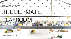 how to create the ultimate playroom fb